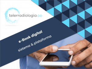 e-Book digital sistema & plataforma telerradiologia.co
